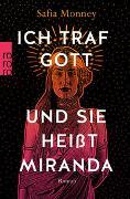 Cover-Bild zu Monney, Safia: Ich traf Gott und sie heißt Miranda