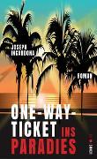 Cover-Bild zu Incardona, Joseph: One-Way-Ticket ins Paradies