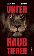 Cover-Bild zu Niel, Colin: Unter Raubtieren