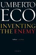 Cover-Bild zu Eco, Umberto: Inventing the Enemy (eBook)
