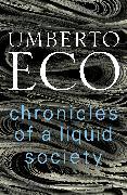 Cover-Bild zu Eco, Umberto: Chronicles of a Liquid Society (eBook)