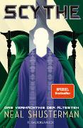 Cover-Bild zu Shusterman, Neal: Scythe - Das Vermächtnis der Ältesten