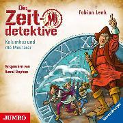 Cover-Bild zu Die Zeitdetektive. Kolumbus und die Meuterer (Audio Download) von Lenk, Fabian