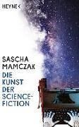Cover-Bild zu Mamczak, Sascha: Die Kunst der Science-Fiction (eBook)