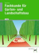Cover-Bild zu Bietenbeck, Martin: Fachkunde für Garten- und Landschaftsbau