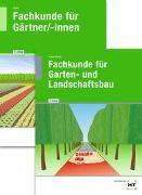 Cover-Bild zu Seipel, Holger (Hrsg.): Paketangebot Fachkunde für Gärtner + Fachkunde für Garten- und Landschaftsbau