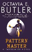 Cover-Bild zu Butler, Octavia E.: Patternmaster