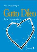 Cover-Bild zu Augstburger, Urs: Gatto Dileo
