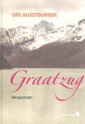 Cover-Bild zu Augstburger, Urs: Graatzug