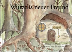 Cover-Bild zu Wurzelis neuer Freund von Zweifel, Marlise