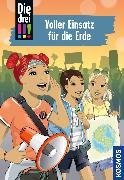 Cover-Bild zu Die drei !!!, 83, Voller Einsatz für die Erde (drei Ausrufezeichen) (eBook) von Vogel, Kirsten
