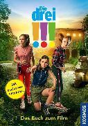 Cover-Bild zu Die drei !!!, Das Buch zum Film (drei Ausrufezeichen) (eBook) von Flammang, Sina