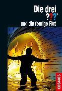 Cover-Bild zu Die drei ??? und die feurige Flut (eBook) von Erlhoff, Kari