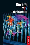 Cover-Bild zu Die drei ??? Sinfonie der Angst (drei Fragezeichen) (eBook) von Erlhoff, Kari