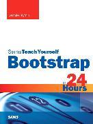 Cover-Bild zu Bootstrap in 24 Hours, Sams Teach Yourself von Kyrnin, Jennifer