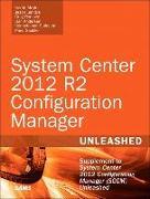 Cover-Bild zu System Center 2012 R2 Configuration Manager Unleashed von Meyler, Kerrie