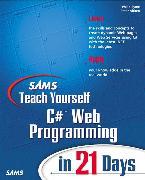 Cover-Bild zu Sams Teach Yourself C# Web Programming in 21 Days von Aitken, Peter