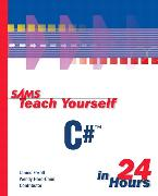 Cover-Bild zu Sams Teach Yourself C# in 24 Hours von Foxall, James