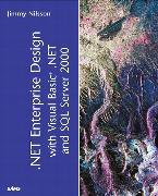 Cover-Bild zu NET Enterprise Design with Visual Basic .NET and SQL Server 2000 von Nilsson, Jimmy