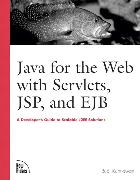 Cover-Bild zu Java for the Web with Servlets, JSP, and EJB von Kurniawan, Budi