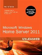 Cover-Bild zu Microsoft Windows Home Server 2011 Unleashed von McFedries, Paul