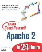 Cover-Bild zu Sams Teach Yourself Apache 2 in 24 Hours von Lopez, Daniel