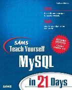 Cover-Bild zu Sams Teach Yourself MySQL in 21 Days von Butcher, Anthony
