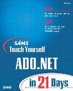 Cover-Bild zu Sams Teach Yourself ADO.NET in 21 Days von Fox, Dan