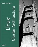 Cover-Bild zu Linux Cluster Architecture von Vrenios, Alex