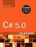Cover-Bild zu C# 5.0 Unleashed von De Smet, Bart