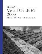 Cover-Bild zu Microsoft Visual C# .NET 2003 Developer's Cookbook von Schmidt, Mark