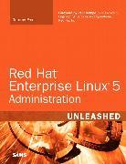 Cover-Bild zu Red Hat Enterprise Linux 5 Administration Unleashed von Fox, Tammy