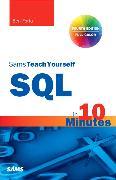 Cover-Bild zu SQL in 10 Minutes, Sams Teach Yourself von Forta, Ben