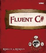 Cover-Bild zu Fluent C# von Riordan, Rebecca M.