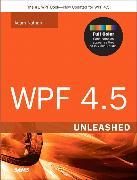 Cover-Bild zu WPF 4.5 Unleashed von Nathan, Adam