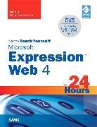 Cover-Bild zu Sams Teach Yourself Microsoft Expression Web 4 in 24 Hours von Rand-Hendriksen, Morten