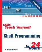 Cover-Bild zu Sams Teach Yourself Shell Programming in 24 Hours von Veeraraghavan, Sriranga