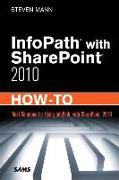 Cover-Bild zu InfoPath with SharePoint 2010 How-To von Mann, Steven