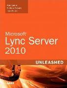 Cover-Bild zu Microsoft Lync Server 2010 Unleashed von Abbate, Andrew