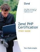 Cover-Bild zu Zend PHP Certification Study Guide von Zend Technologies
