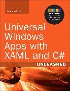 Cover-Bild zu Universal Windows Apps with XAML and C# Unleashed von Nathan, Adam