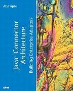 Cover-Bild zu Java Connector Architecture von Apte, Atul