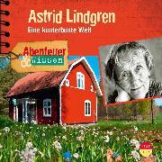 Cover-Bild zu Abenteuer & Wissen: Astrid Lindgren (Audio Download) von Doedter, Sandra
