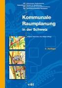 Cover-Bild zu Schneider, Andreas (Hrsg.): Kommunale Raumplanung in der Schweiz