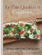 Cover-Bild zu Le Pain Quotidien Cookbook von Coumont, Alain