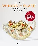 Cover-Bild zu Venice On A Plate von Rocca, Enrica