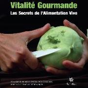 Cover-Bild zu Vitalité gourmande (eBook) von Keuleneer, Françoise de