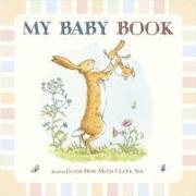 Cover-Bild zu Guess How Much I Love You: My Baby Book von McBratney, Sam