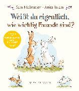 Cover-Bild zu Weißt du eigentlich, wie wichtig Freunde sind? von McBratney, Sam