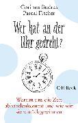Cover-Bild zu Wer hat an der Uhr gedreht? (eBook) von Budras, Corinna